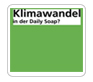 klimawandel_in_daily_soap_Kopie